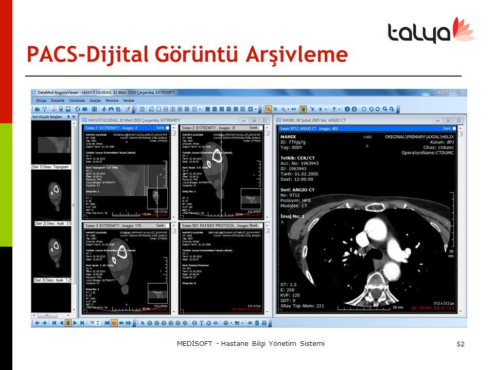 PACS-Dijital Görüntü Arşivleme MEDİSOFT - Hastane Bilgi Yönetim Sistemi 52