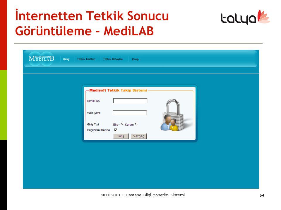 İnternetten Tetkik Sonucu Görüntüleme - MediLAB MEDİSOFT - Hastane Bilgi Yönetim Sistemi 54