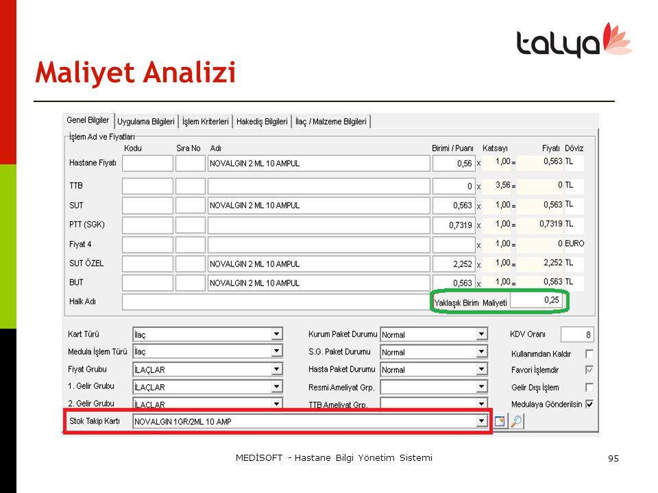 Maliyet Analizi MEDİSOFT - Hastane Bilgi Yönetim Sistemi 95