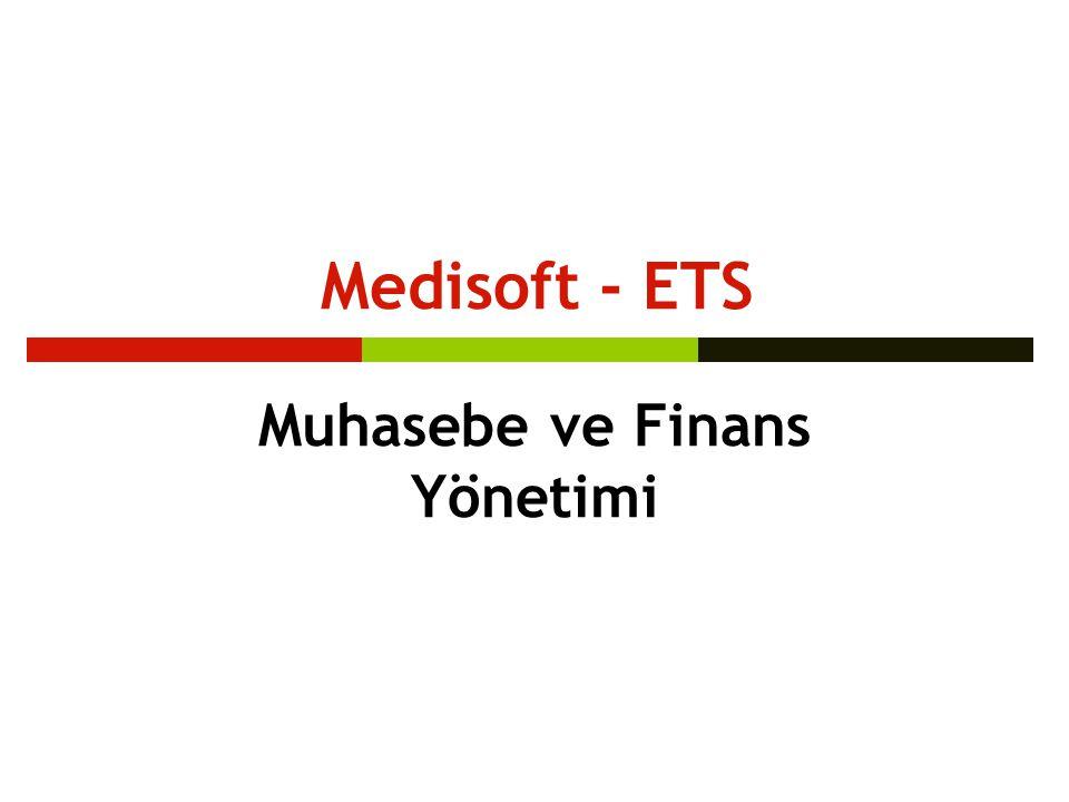 Medisoft - ETS Muhasebe ve Finans Yönetimi
