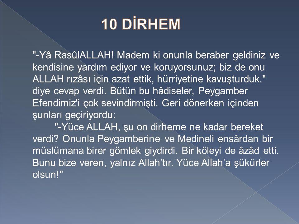 -Yâ RasûlALLAH.