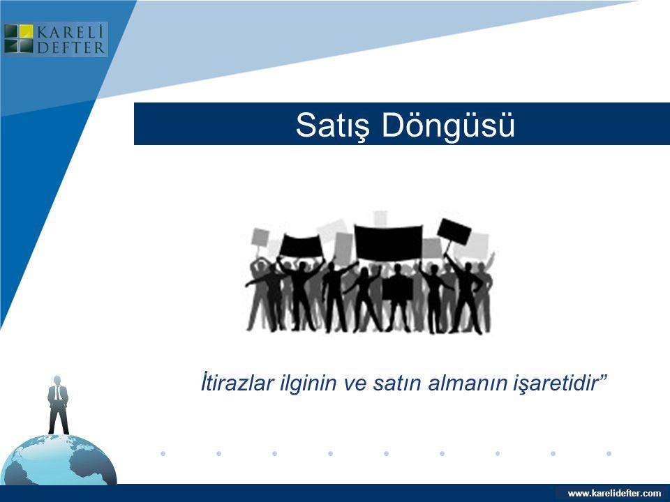 """www.company.com Satış Döngüsü Company LOGO www.karelidefter.com İtirazlar ilginin ve satın almanın işaretidir"""""""