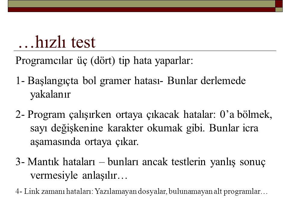 …hızlı test SQRT fonksiyonunun içine negatif bir sayı girmesi ……………………..