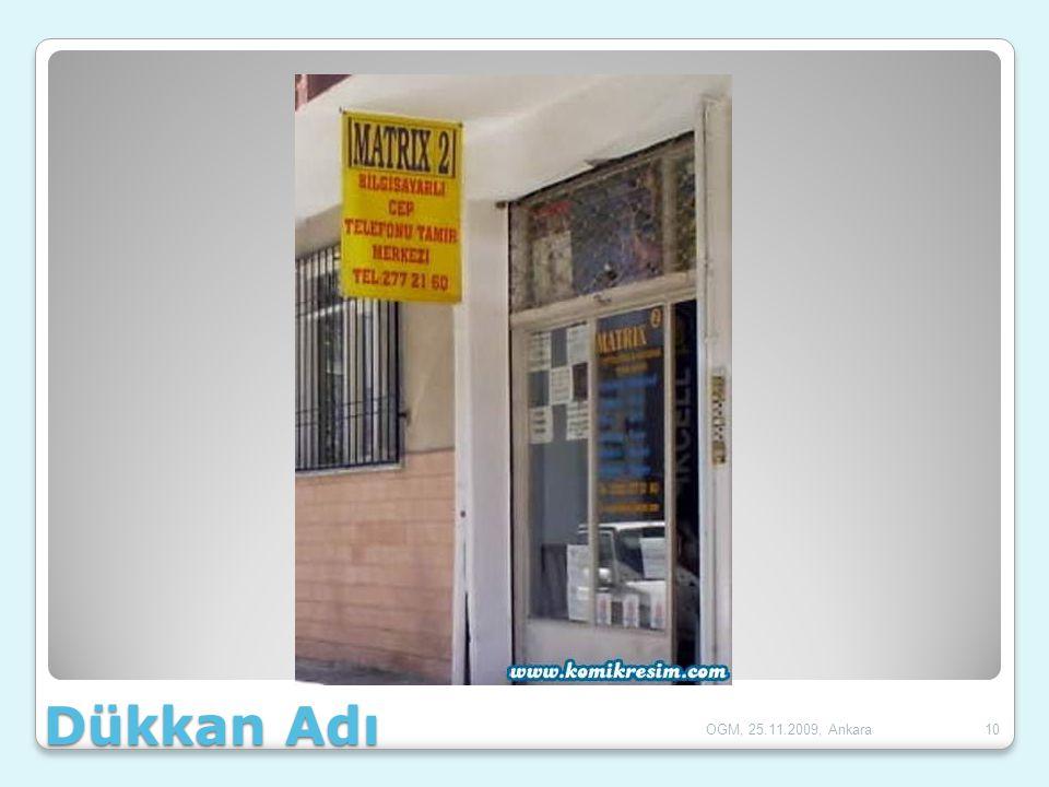 Dükkan Adı 10OGM, 25.11.2009, Ankara
