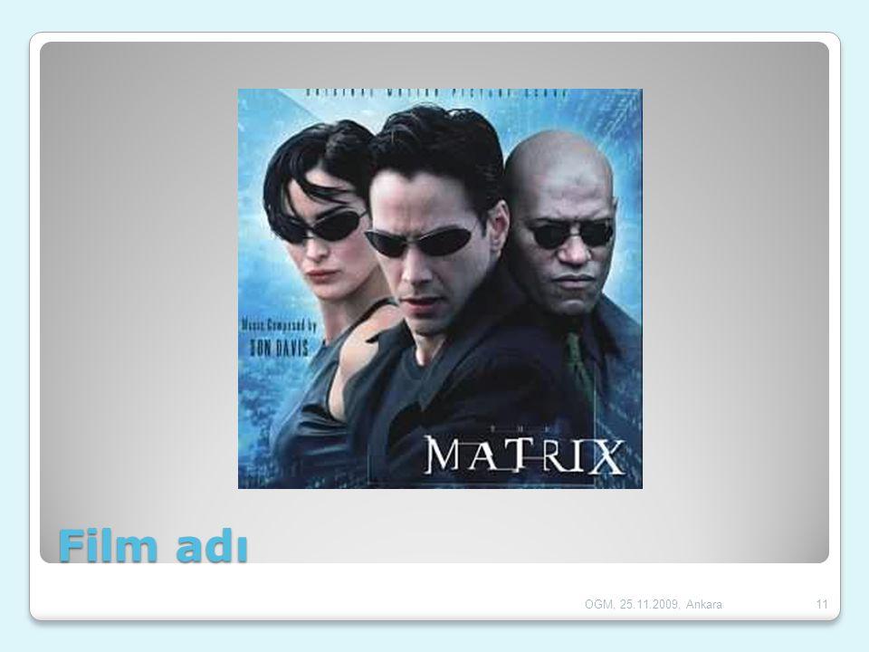 Film adı 11OGM, 25.11.2009, Ankara
