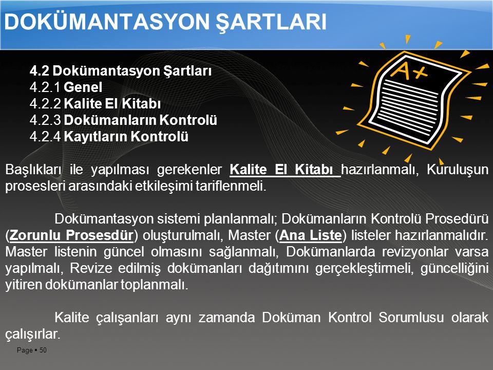 Page  49 Kalite Yönetim Sistemi ISO 9001:2008 I.