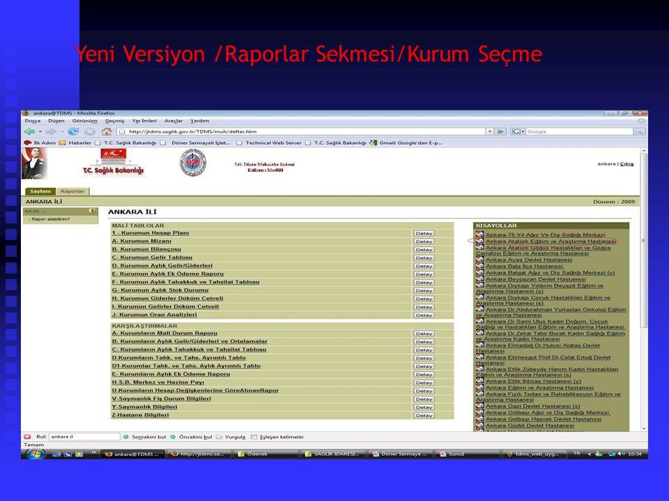 Yeni Versiyon /Raporlar Sekmesi/Örnek Rapor Alma