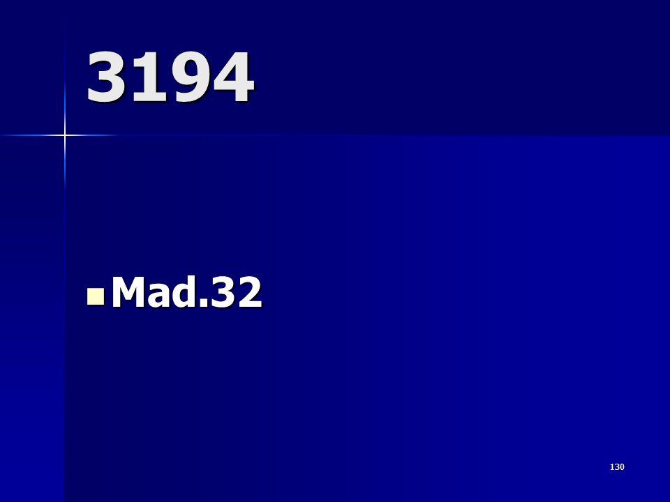 3194  Mad.32 130