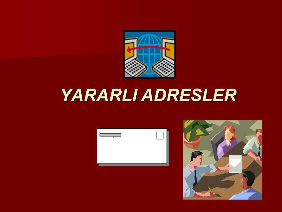 YARARLI ADRESLER