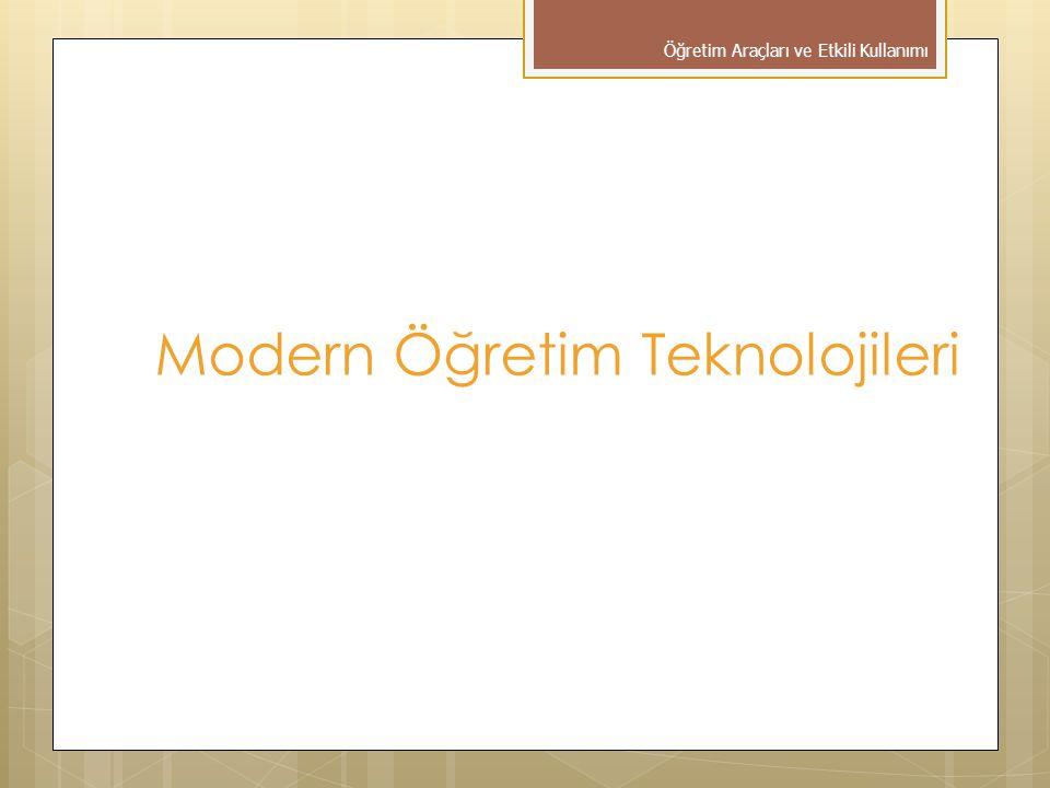 Modern Öğretim Teknolojileri