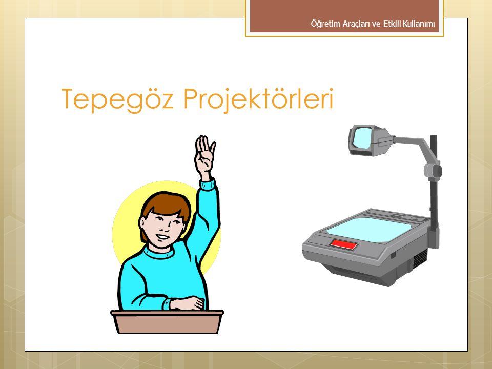 Tepegöz Projektörleri Öğretim Araçları ve Etkili Kullanımı