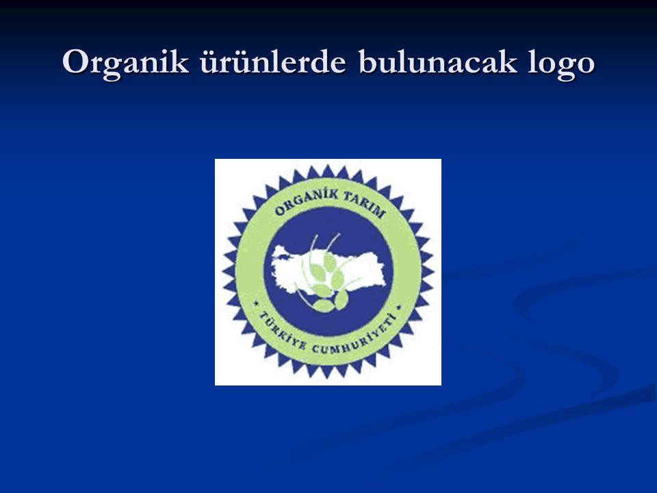 Organik ürünlerde bulunacak logo