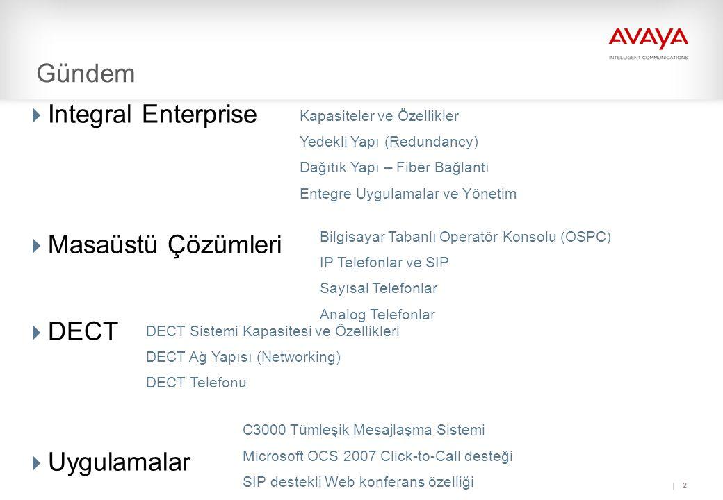 73 Integral Enterprise Management Merkeyi Avaya yönetim yazılımları  Avaya Easy Management: – Kullanıcı Yönetimi – SNMP Yönetimi – Arıza yönetimi – QoS-Yönetimi  Merkezi veri yönetimi