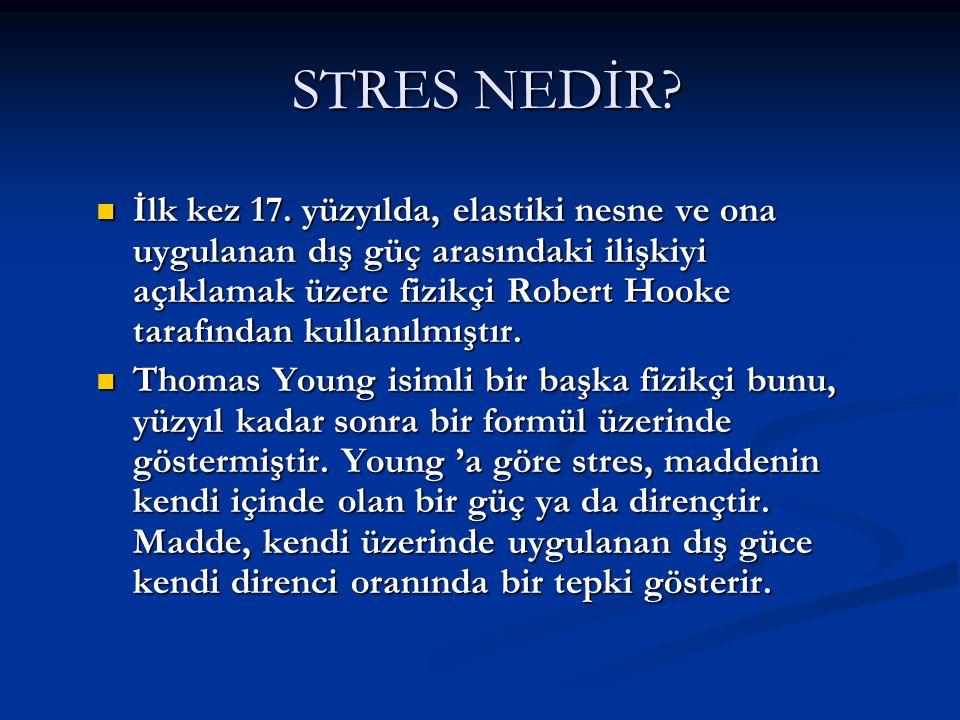 Genel Uyum Sendromu Yaklaşımı  Stres yaklaşımını ilk kez gündeme getiren kişi olan Hans Selye'nin yaklaşımıdır.