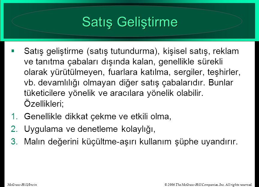 © 2006 The McGraw-Hill Companies, Inc. All rights reserved.McGraw-Hill/Irwin Satış Geliştirme  Satış geliştirme (satış tutundurma), kişisel satış, re