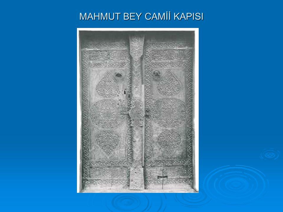 MAHMUT BEY CAMİİ KAPISI