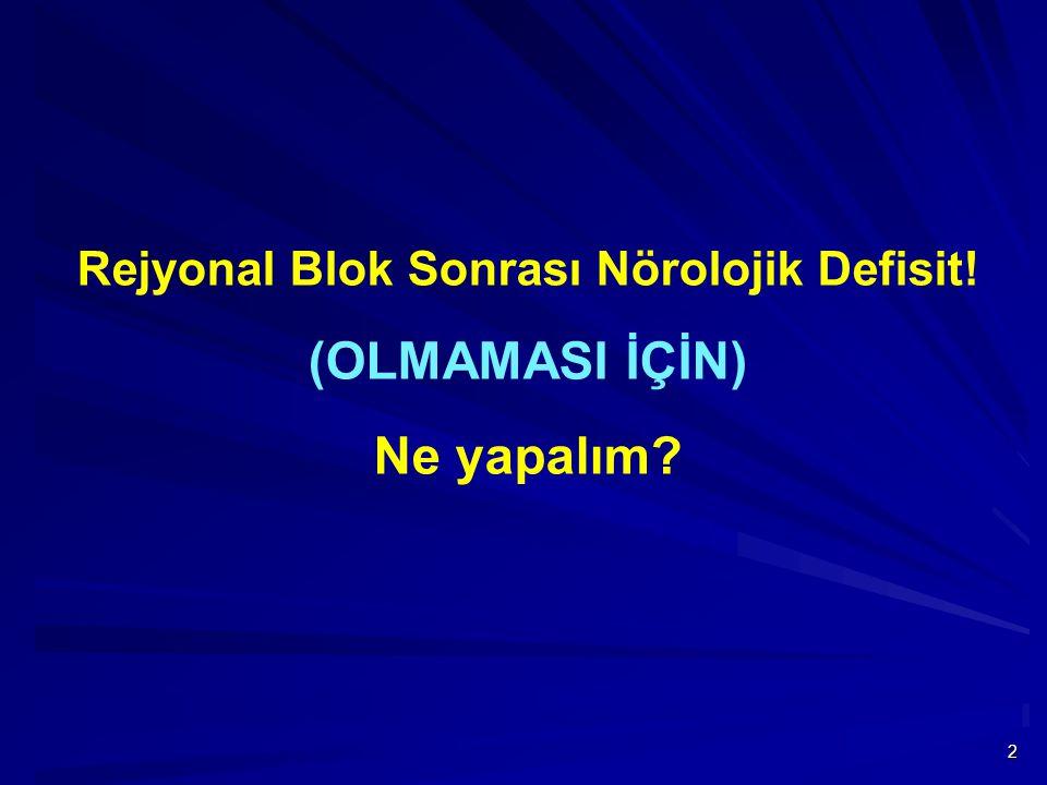 53  Epidural hematom.Epidural abse.  Anteriyor spinal arter sendromu.
