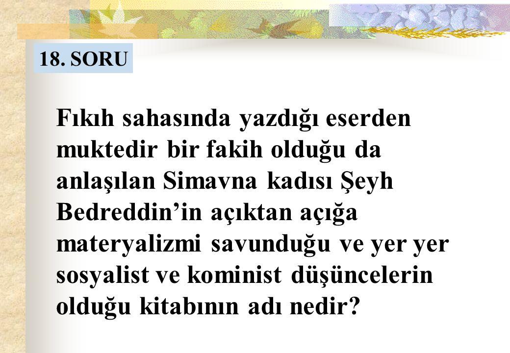 17. SORUNUN CEVABI Abdullah b.Selam (R.A.)