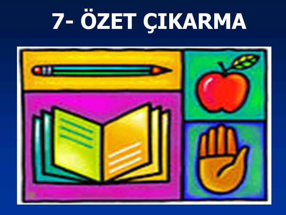 7- ÖZET ÇIKARMA