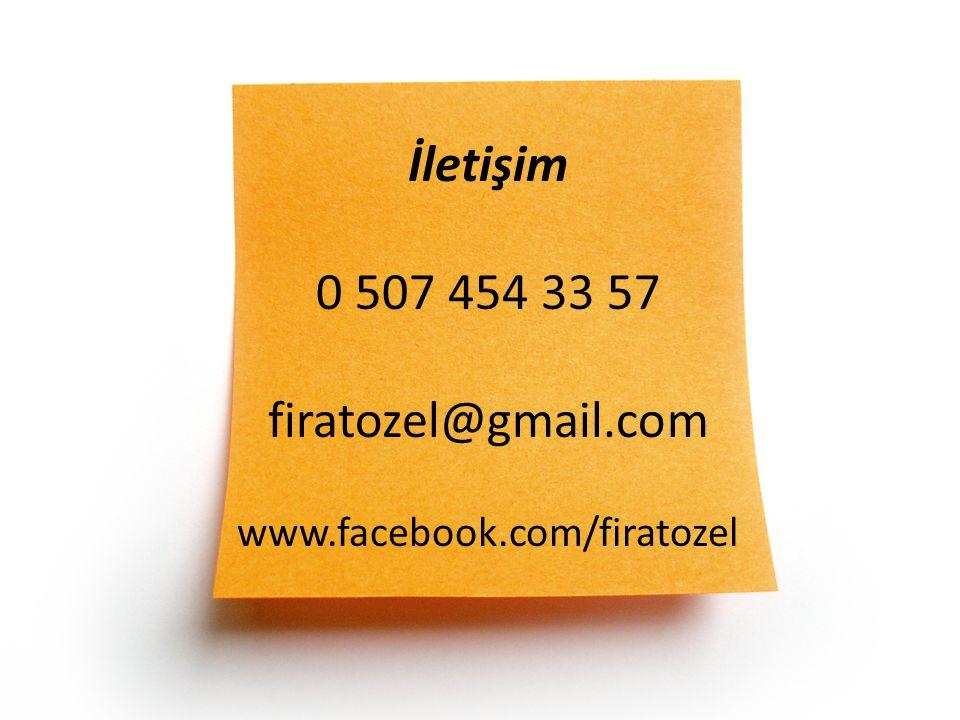 İletişim 0 507 454 33 57 firatozel@gmail.com www.facebook.com/firatozel