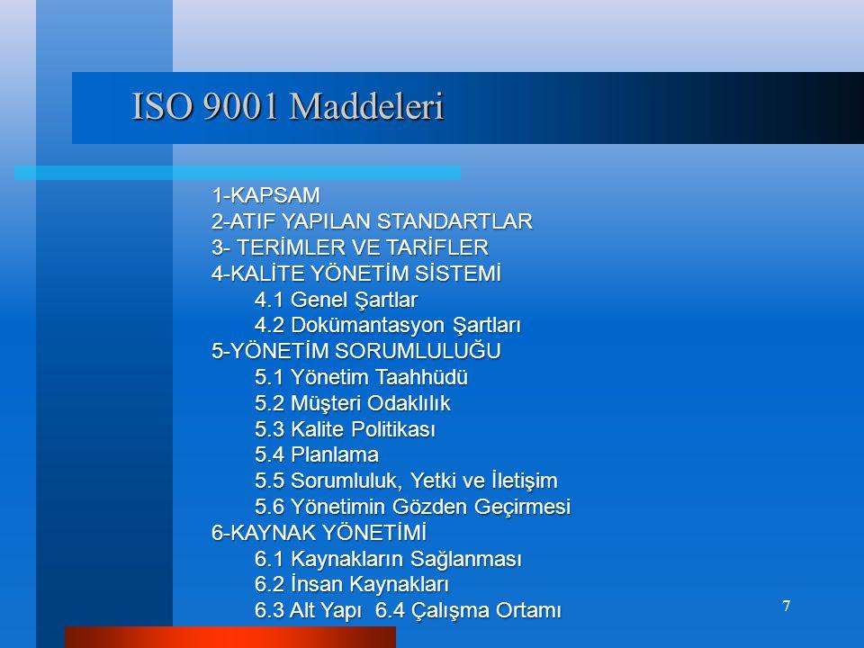 TS EN ISO 50001 ENERJİ YÖNETİM SİSTEMİ (EYS) • Sera gazı emisyonunun azaltılması • Mevzuata uyumun sağlanması • Başta Çevre Yönetim Sistemi olmak üzere diğer yönetim sistemleri ile kolayca entegre olabilmesi