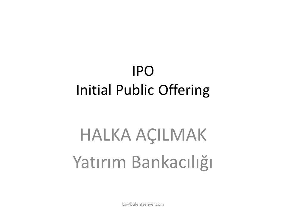 1.SERMAYE 2. BORÇ Direkt Endirekt ŞİRKETİN FON YARATMA KAYNAKLARI Melek Yatırımcı Risk Sermayesi IPO Halka Arz Vadeli Çek Senet, Poliçe Banka Kredisi
