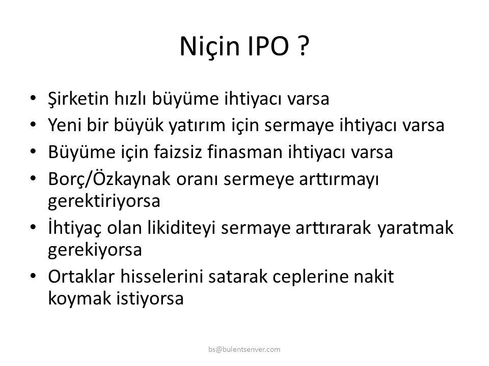 IPO Initial Public Offering HALKA AÇILMAK Yatırım Bankacılığı bs@bulentsenver.com