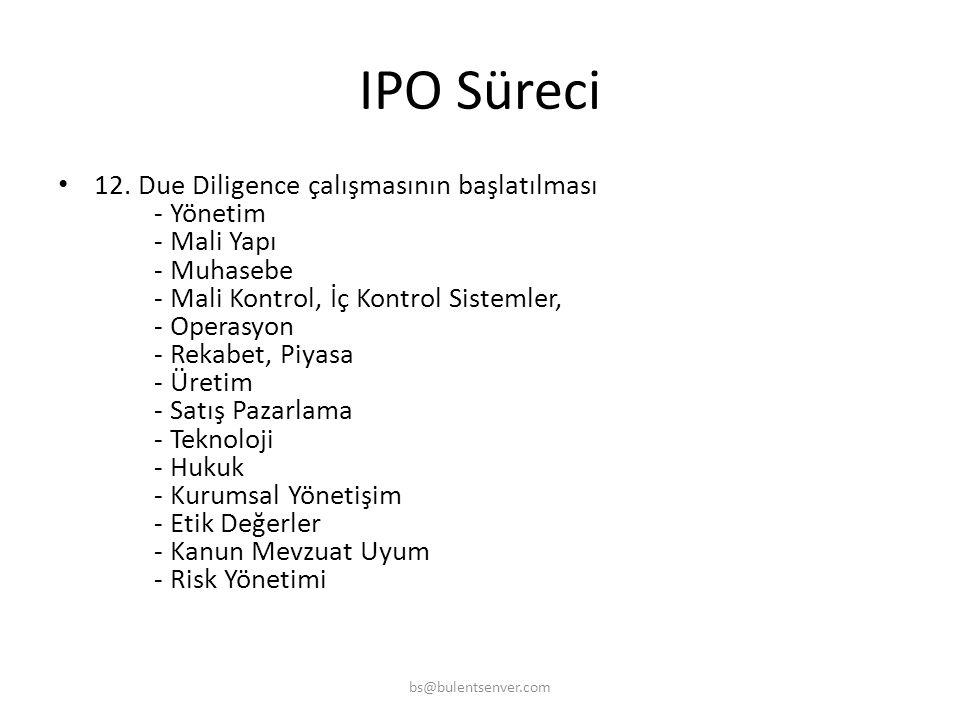 IPO Süreci • 6. Şirket Mali Tablolarının Bağımsız Dış Denetim Raporlarının hazırlatılması • 7. IPO aracılık yapacak, underwriting taahhüdü verecek Yat
