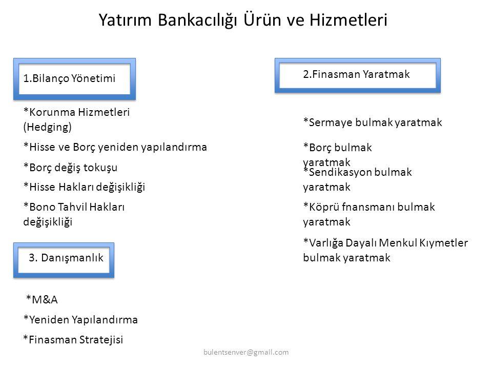  Yatırım Bankasının alacağı ücret işlemin büyüklüğüne göre farklılık gösterir.