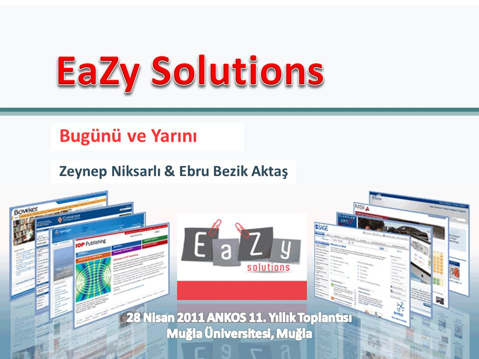 Zeynep Niksarlı & Ebru Bezik Aktaş Bugünü ve Yarını