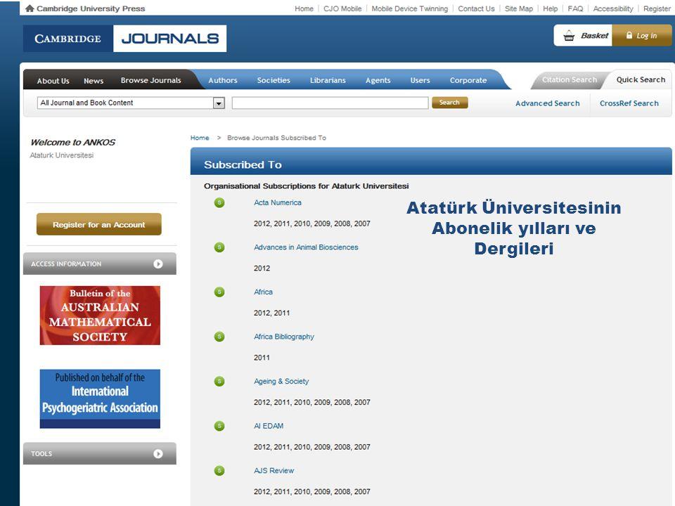 Atatürk Üniversitesinin Abonelik yılları ve Dergileri