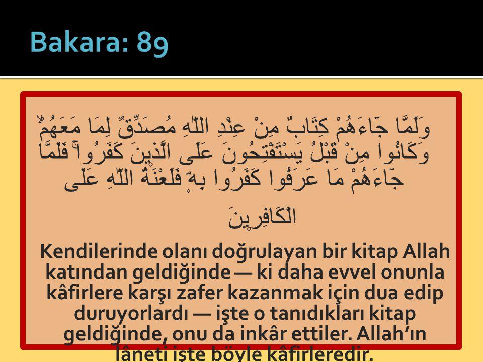  Allah'ın dilediği kuluna lütufta bulunarak kitap indirmesini kıskandılar  İnkârlarının sebebi cehalet değil  Hasedin maliyeti: Allah'ın takdirine itiraz / Allah'ın lütfunu red ve inkâr / Lütuftan mahrumiyet ve azaba liyakat