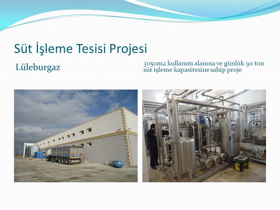 Süt İşleme Tesisi Projesi Lüleburgaz 3050m2 kullanım alanına ve günlük 90 ton süt işleme kapasitesine sahip proje