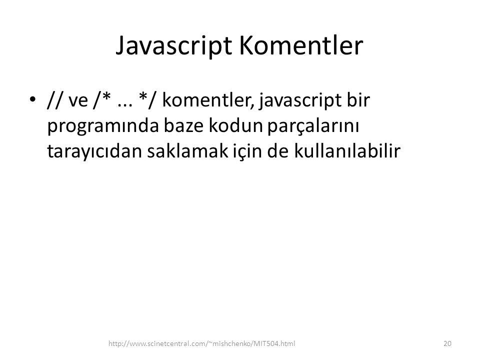 Javascript Komentler • // ve /*...