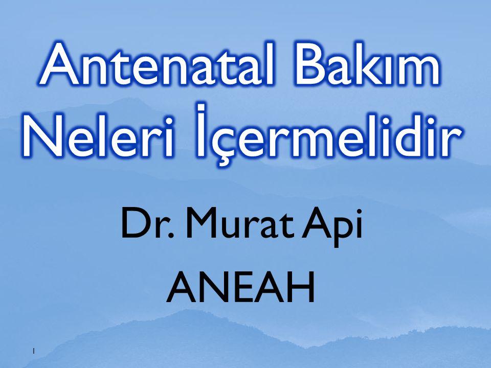 Dr. Murat Api ANEAH 1