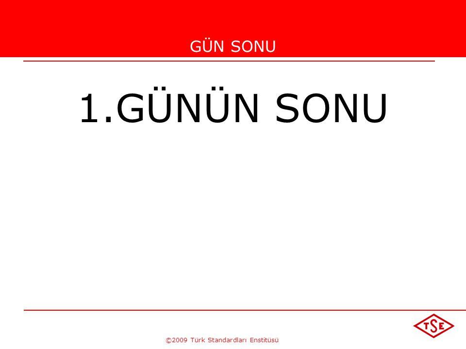 ©2009 Türk Standardları Enstitüsü TÜRK STANDARDLARI ENSTİTÜSÜ104 3. Terimler ve Tarifler Bu Standard'ın amaçları bakımından, ISO 9000 standardında ver