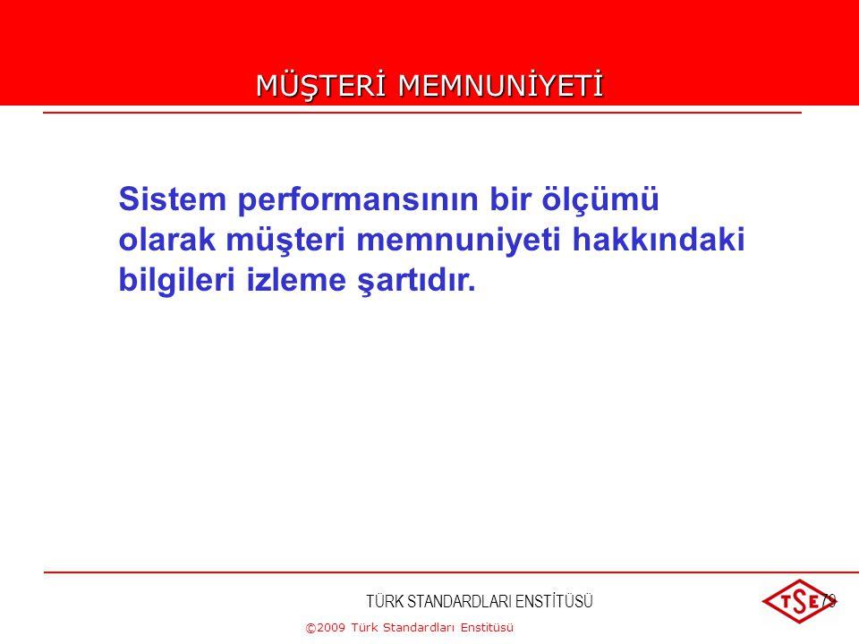 """©2009 Türk Standardları Enstitüsü TÜRK STANDARDLARI ENSTİTÜSÜ78 """"Uygulama"""" 1.2 maddesi ile, yeni standardı kullanacak olan geniş bir yelpazedeki kurul"""