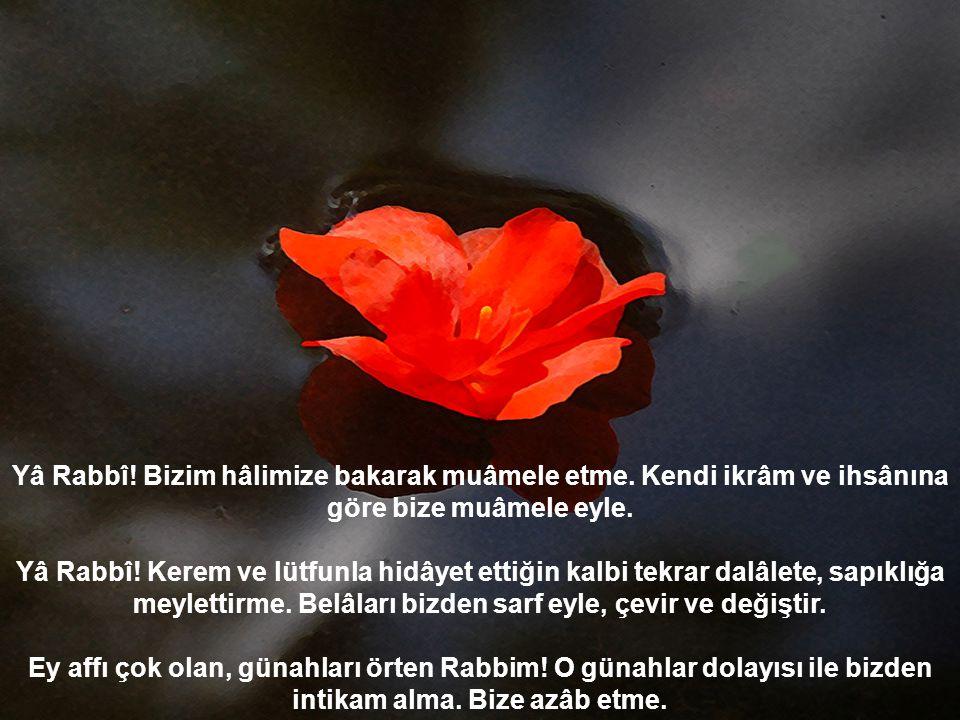 Hz. Mevlana Celaleddin Rumi'den DUA Bismillahirrahmanirrahim SESLİDİR
