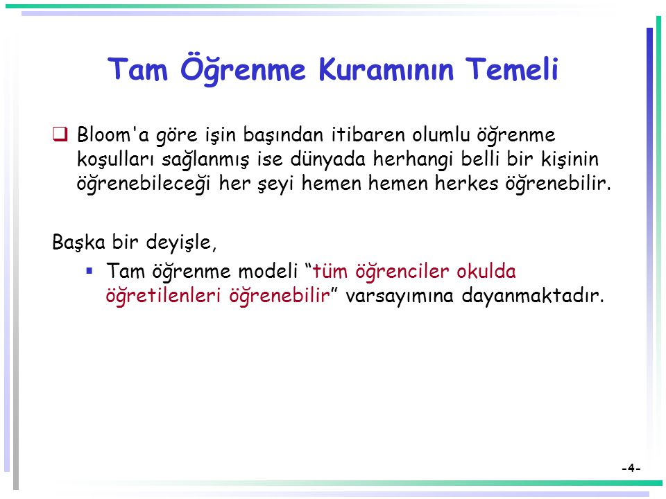 -3- Tam Öğrenme Kuramı  Amerikalı eğitimci Benjamin S.