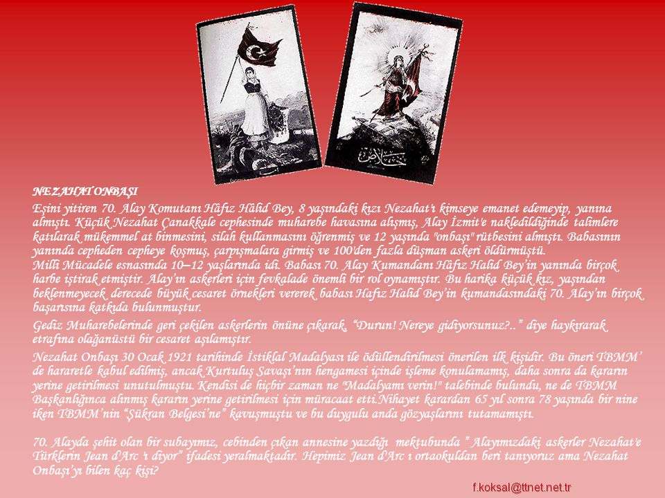 TAYYAR RAHMİYE Osmaniye Kazası'nın Kaypak Nâhiyesi Râziyeler Köyü'nden Rahmiye Hanım Fransızların işkence ve baskılarına tahammül edemeyerek Hüseyin Ağa'nın Milli Kuvveterine gönüllü olarak katılmış ve 1336 (1920) Şubat'ında Hasanbeyli civarında 89.