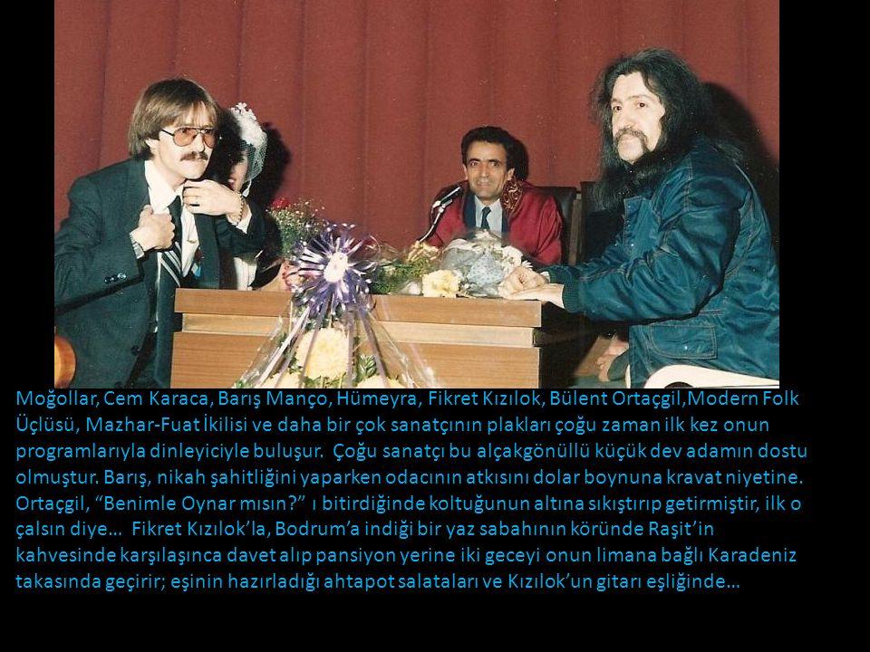 """O günlerde Türk Pop Müziği de devrim yapmaktadır. """"Dinleyici İstekleri"""" programında Anadolu'dan çıkan güzelim tınıları tanıtmaya başlar. İlk keşifleri"""