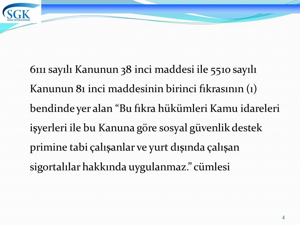 25 a.6) Mesleki yeterlilik belgesi sahibi olmayan, mesleki ve teknik eğitim veren orta veya yüksek öğretimi ya da Türkiye İş Kurumunca düzenlenen işgücü yetiştirme kursunu bitirmeyen, ancak Türkiye İş Kurumuna kayıtlı işsiz olanlardan dolayı, otuz ay süreyle, yararlanılabilecektir.