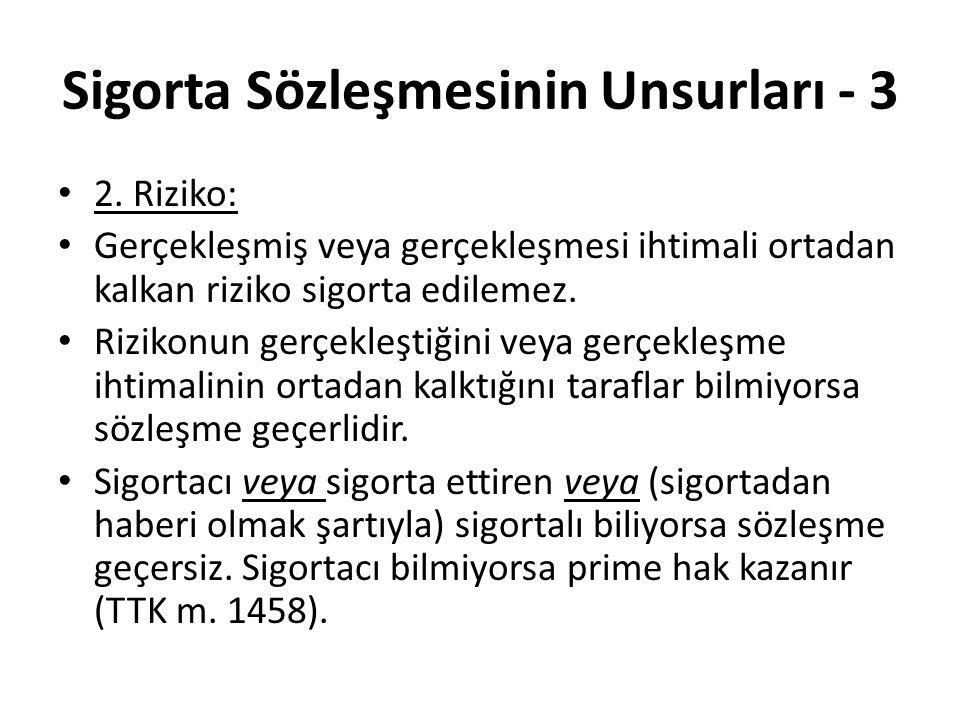 Sigorta Sözleşmesinin Unsurları - 3 • 2.