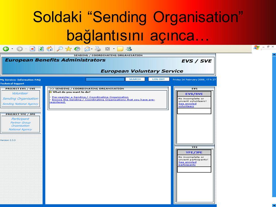 Soldaki Sending Organisation bağlantısını açınca…