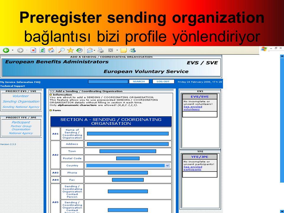 Preregister sending organization bağlantısı bizi profile yönlendiriyor