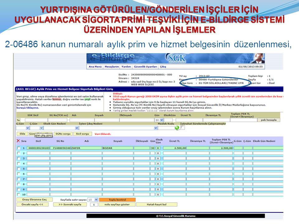 2-06486 kanun numaralı aylık prim ve hizmet belgesinin düzenlenmesi, 17
