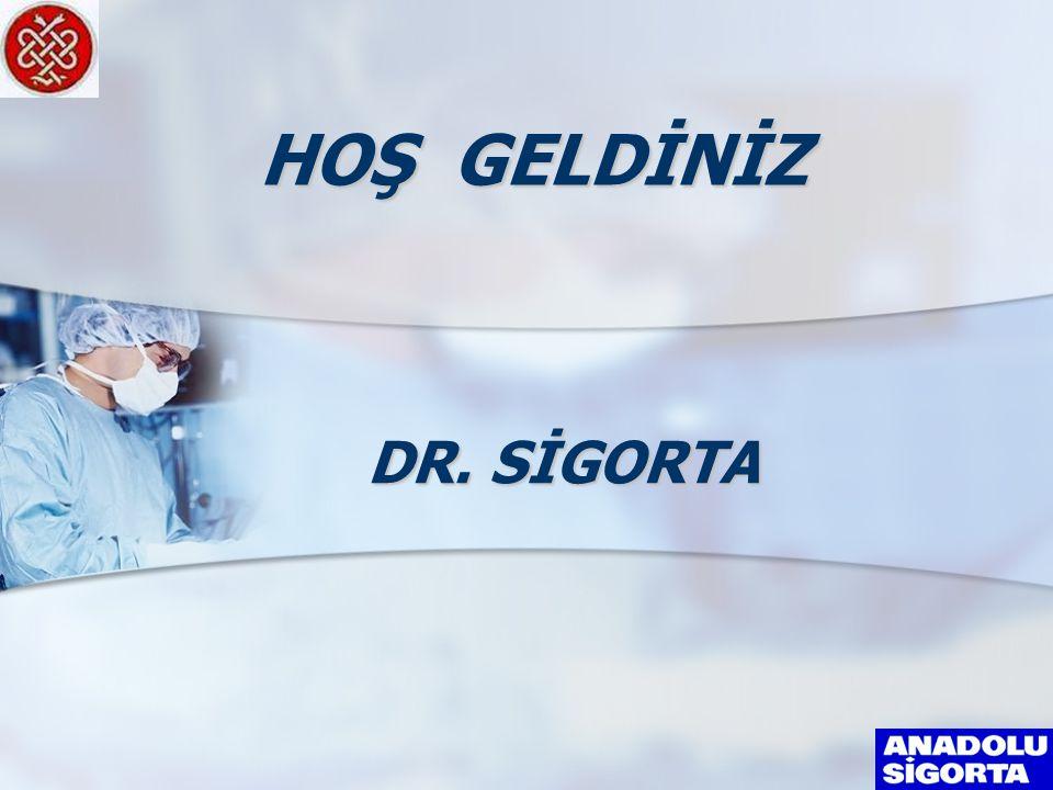 DR. SİGORTA HOŞ GELDİNİZ