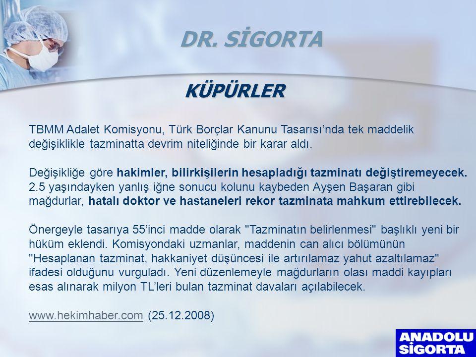 KÜPÜRLER TBMM Adalet Komisyonu, Türk Borçlar Kanunu Tasarısı'nda tek maddelik değişiklikle tazminatta devrim niteliğinde bir karar aldı.