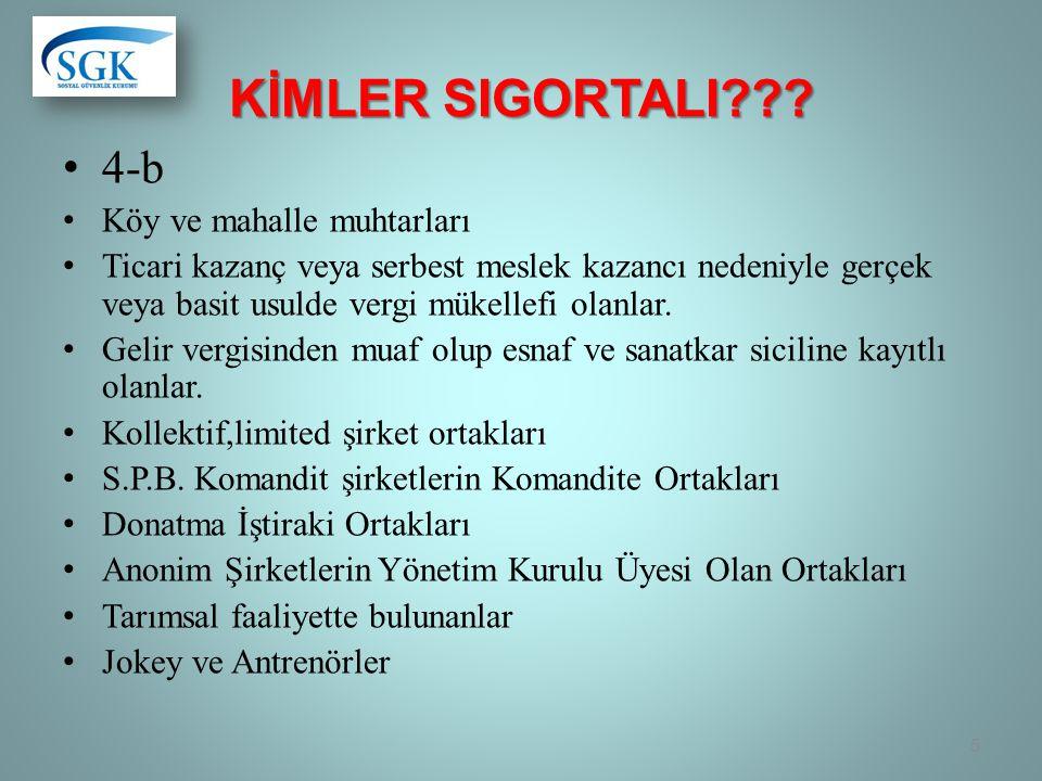 KİMLER SIGORTALI??.