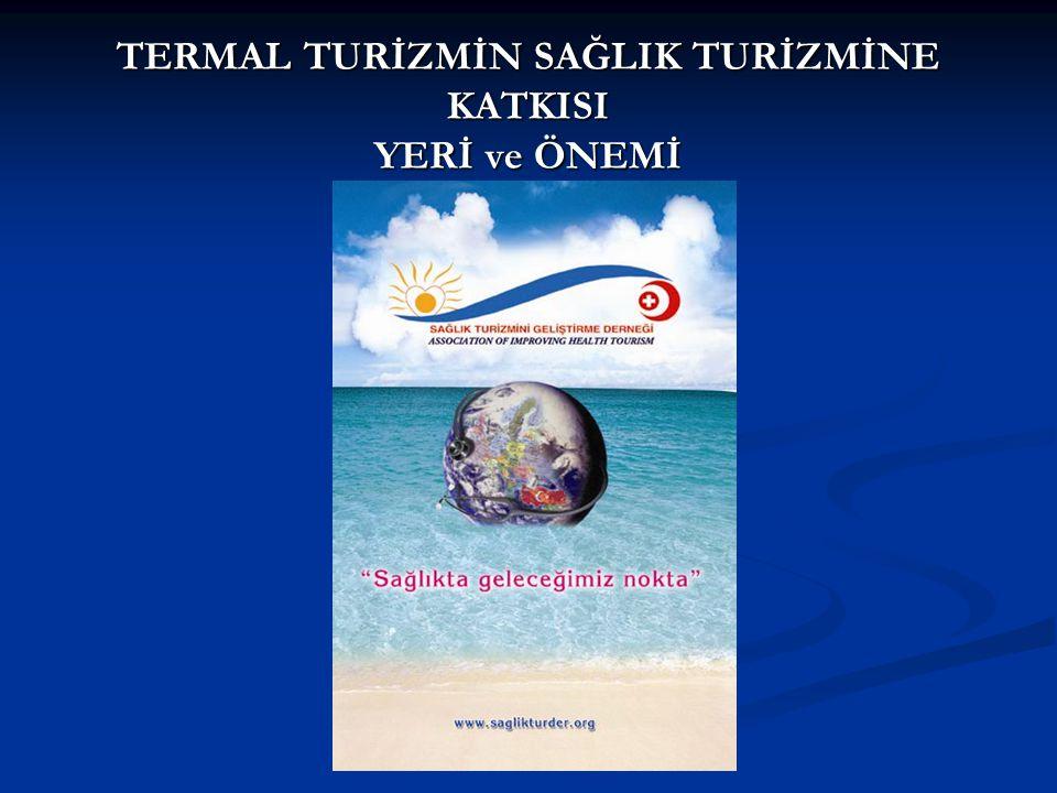 216/11/2005-ANKARA Dr. Dursun AYDIN Sağlık Turizmini Geliştirme Derneği Başkanı